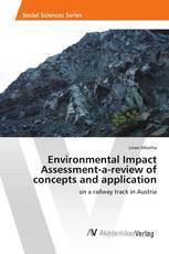 Environmental Impact Assessment-a-review of concepts and application